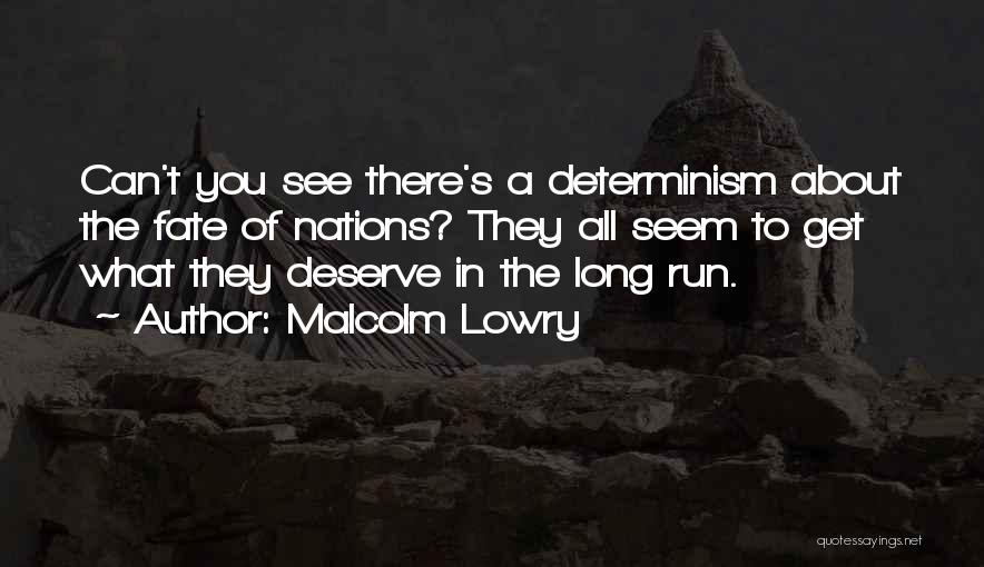Malcolm Lowry Quotes 1991665