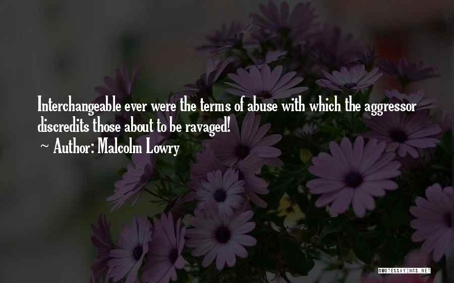 Malcolm Lowry Quotes 2060077