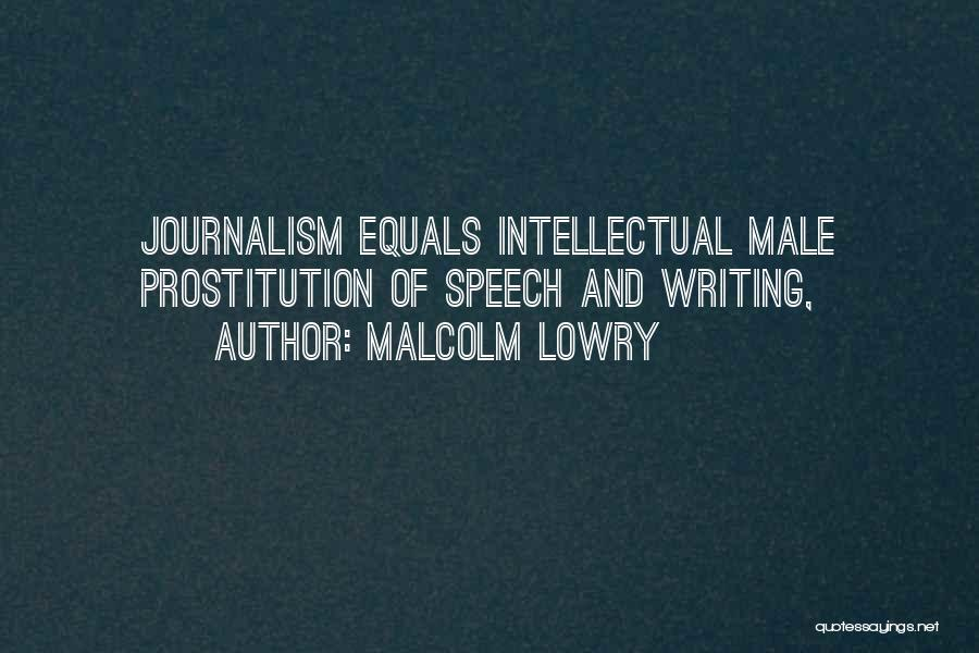 Malcolm Lowry Quotes 274265