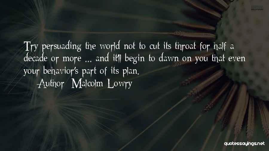 Malcolm Lowry Quotes 324033