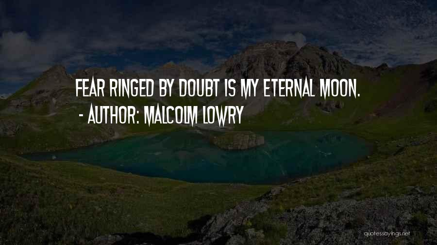Malcolm Lowry Quotes 552093