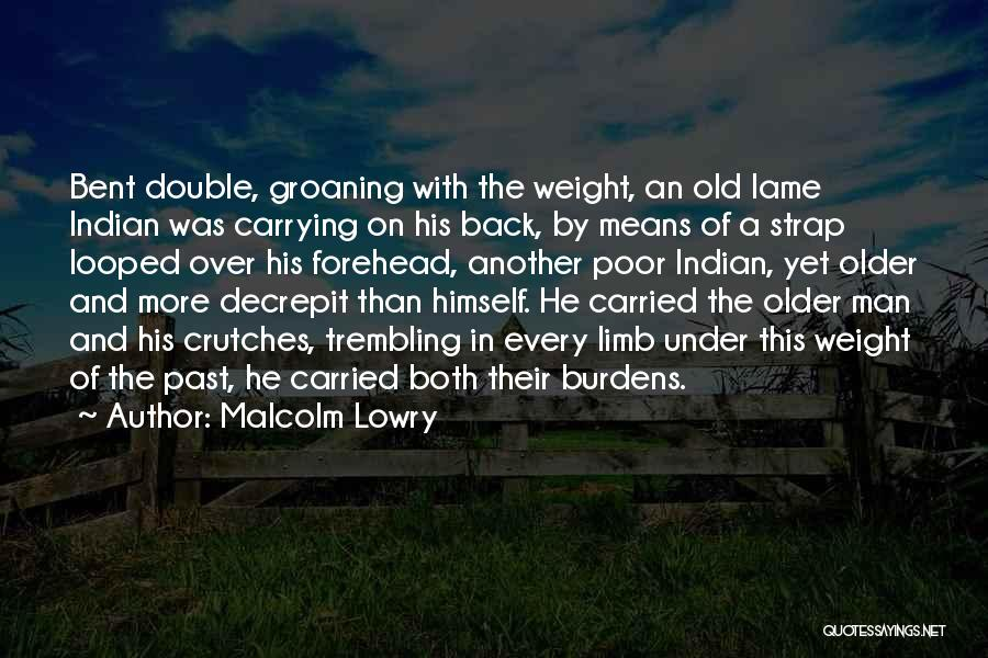 Malcolm Lowry Quotes 624881