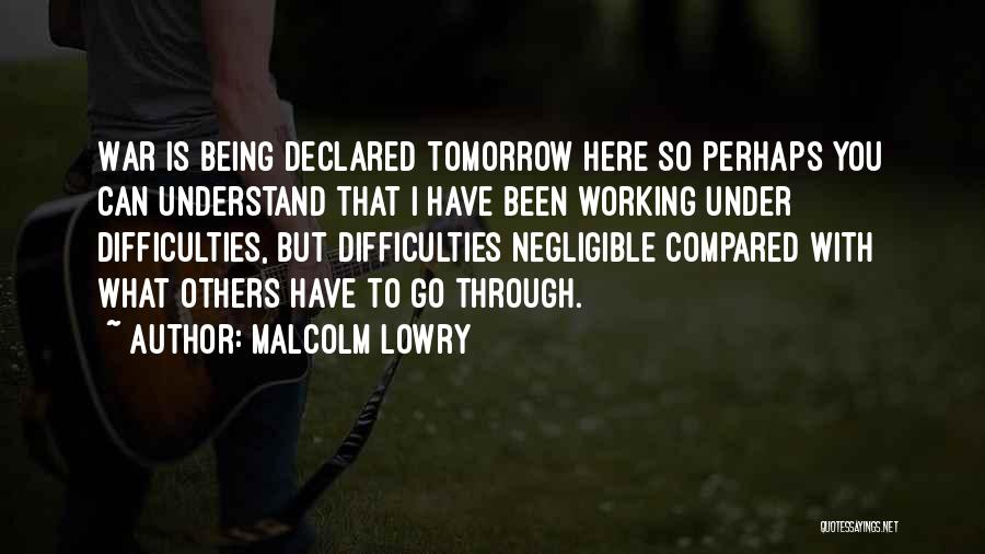Malcolm Lowry Quotes 692707