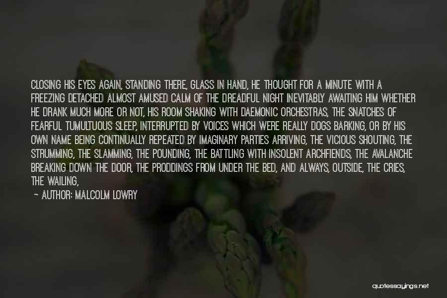Malcolm Lowry Quotes 921351