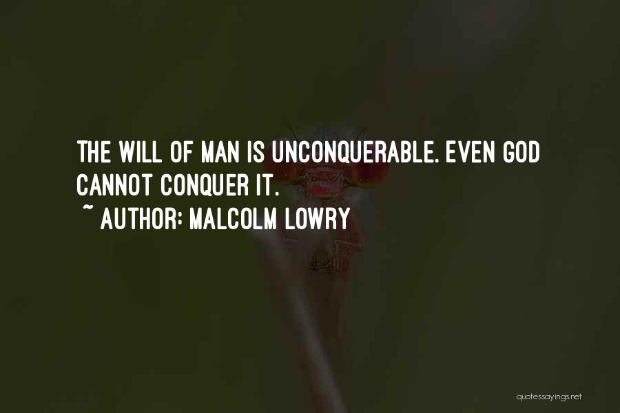 Malcolm Lowry Quotes 96479