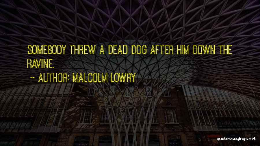 Malcolm Lowry Quotes 970984