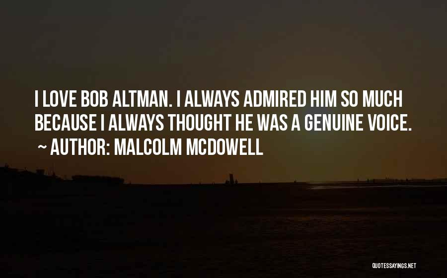 Malcolm McDowell Quotes 1095810