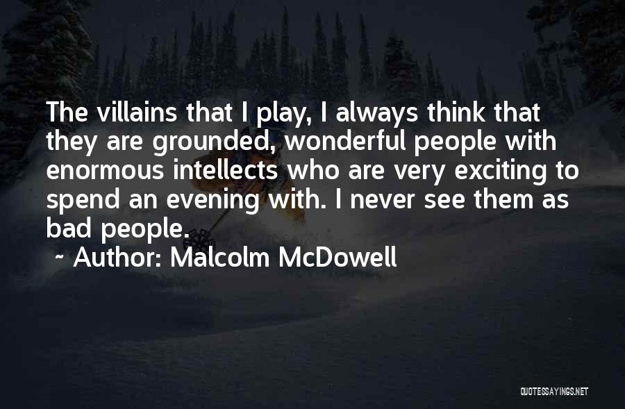 Malcolm McDowell Quotes 1743788