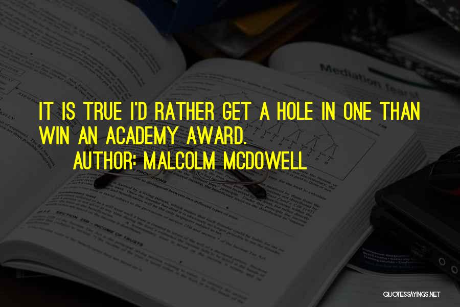 Malcolm McDowell Quotes 2033519
