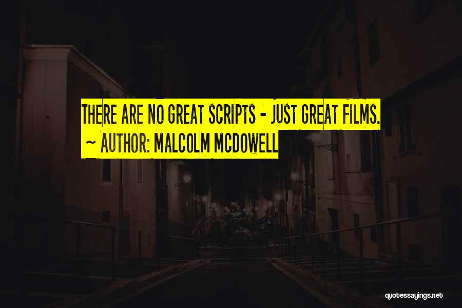 Malcolm McDowell Quotes 2106893
