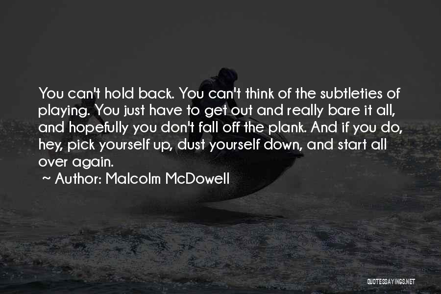 Malcolm McDowell Quotes 287716