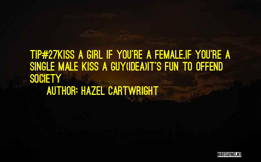 Male Female Funny Quotes By Hazel Cartwright