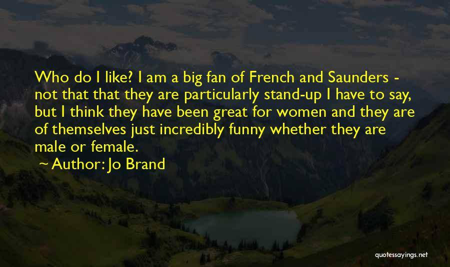 Male Female Funny Quotes By Jo Brand