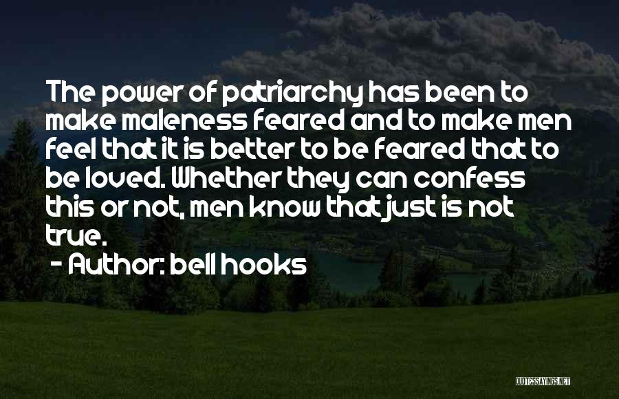 Maleness Quotes By Bell Hooks