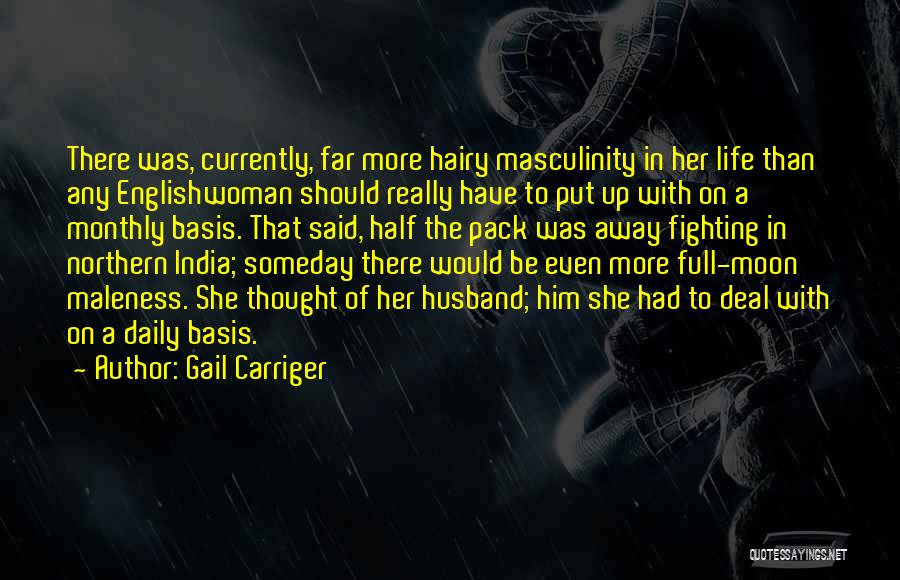 Maleness Quotes By Gail Carriger
