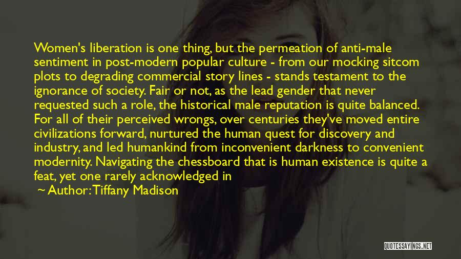 Maleness Quotes By Tiffany Madison