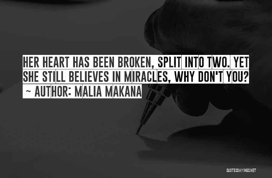 Malia Makana Quotes 1358875