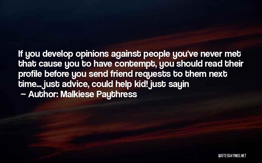 Malkiese Paythress Quotes 1389704