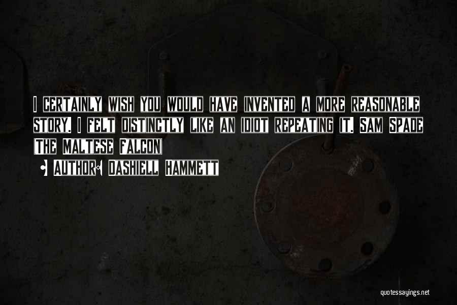 Maltese Quotes By Dashiell Hammett