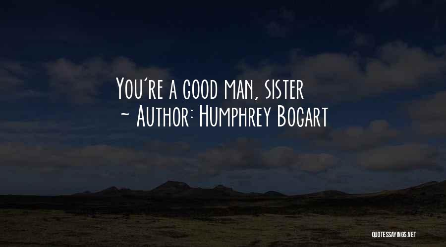 Maltese Quotes By Humphrey Bogart