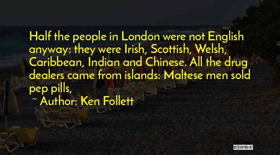 Maltese Quotes By Ken Follett