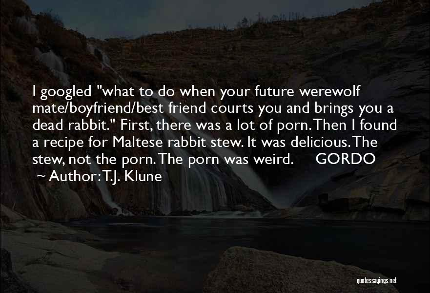 Maltese Quotes By T.J. Klune