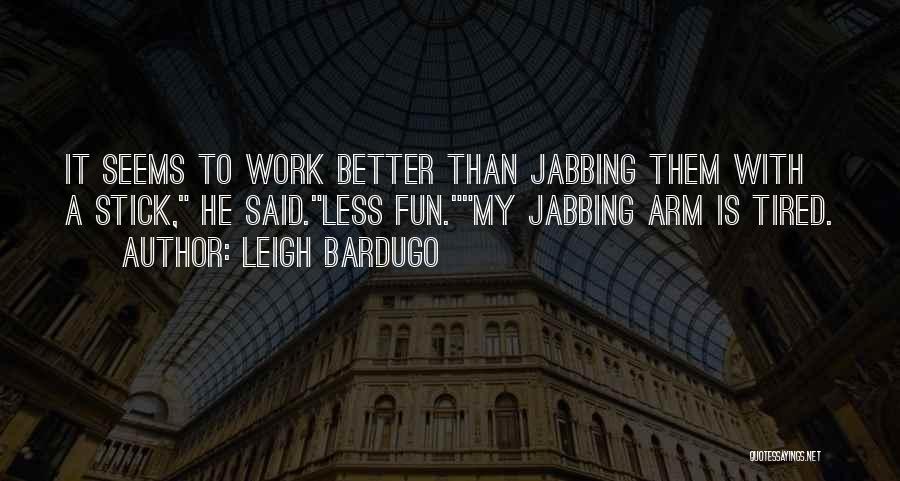 Malyen Oretsev Quotes By Leigh Bardugo