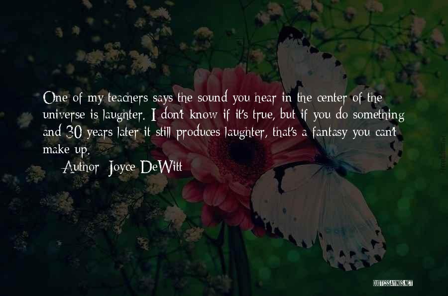 Mama Fratelli Quotes By Joyce DeWitt
