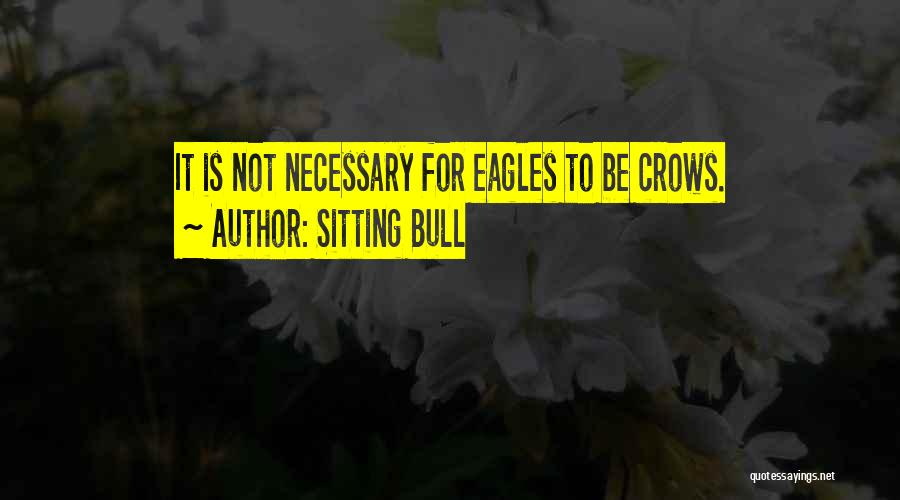 Mama Fratelli Quotes By Sitting Bull