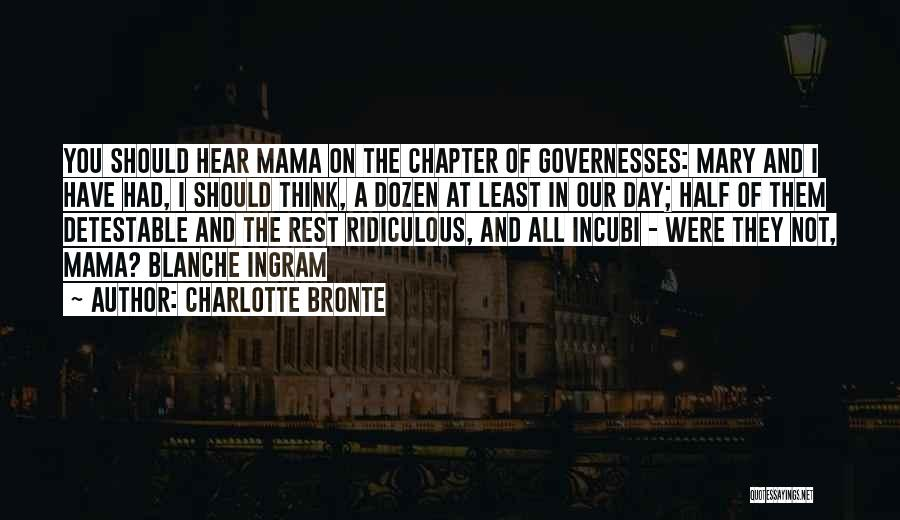 Mama Mary Quotes By Charlotte Bronte