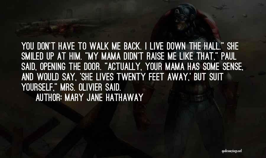 Mama Mary Quotes By Mary Jane Hathaway