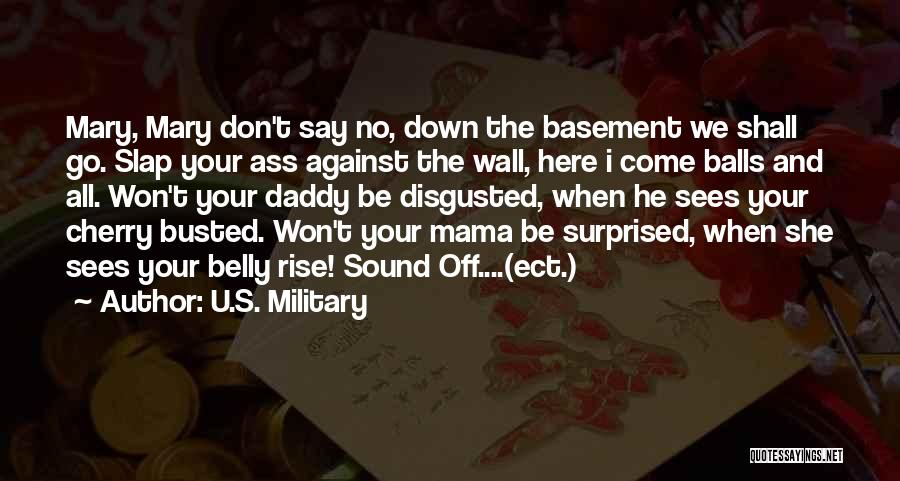 Mama Mary Quotes By U.S. Military