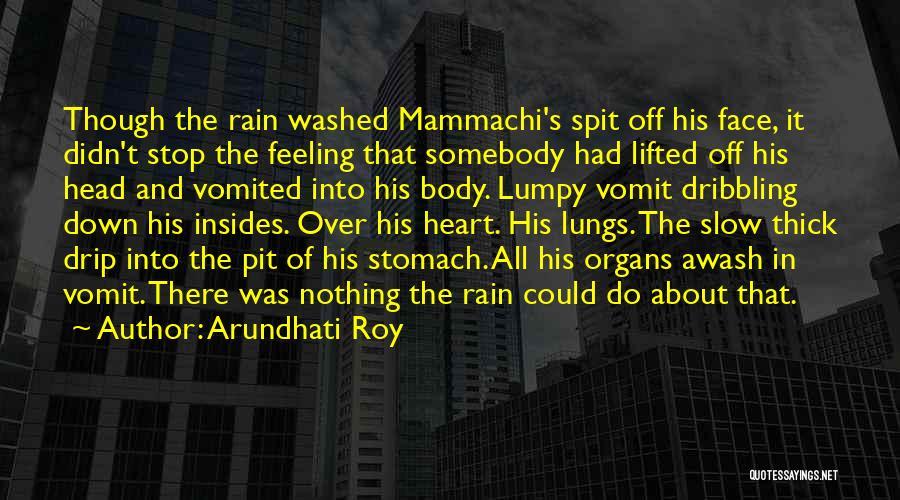 Mammachi Quotes By Arundhati Roy