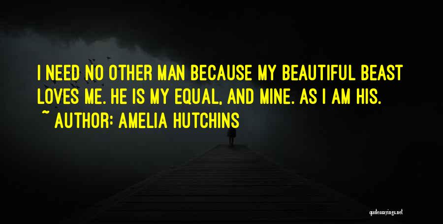 Man And Beast Quotes By Amelia Hutchins