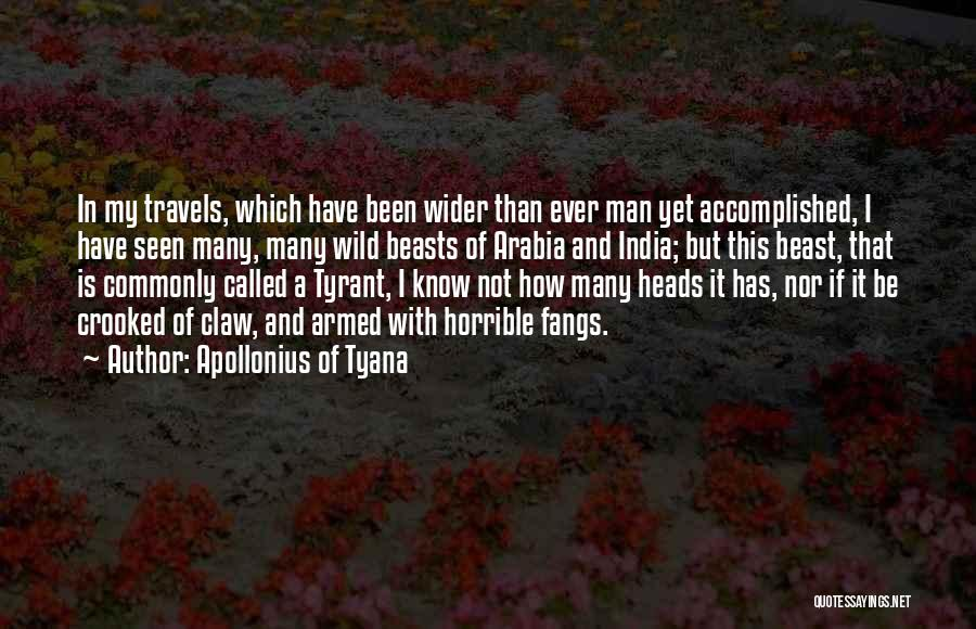 Man And Beast Quotes By Apollonius Of Tyana