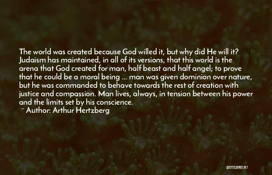 Man And Beast Quotes By Arthur Hertzberg