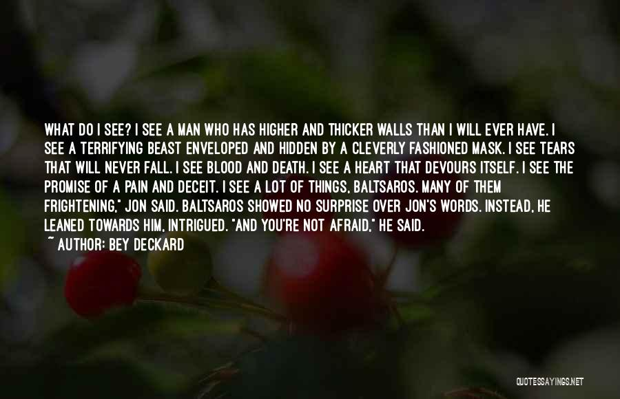 Man And Beast Quotes By Bey Deckard