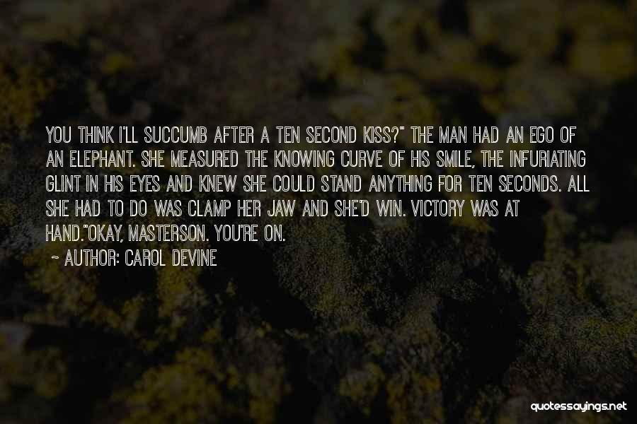 Man And Beast Quotes By Carol Devine