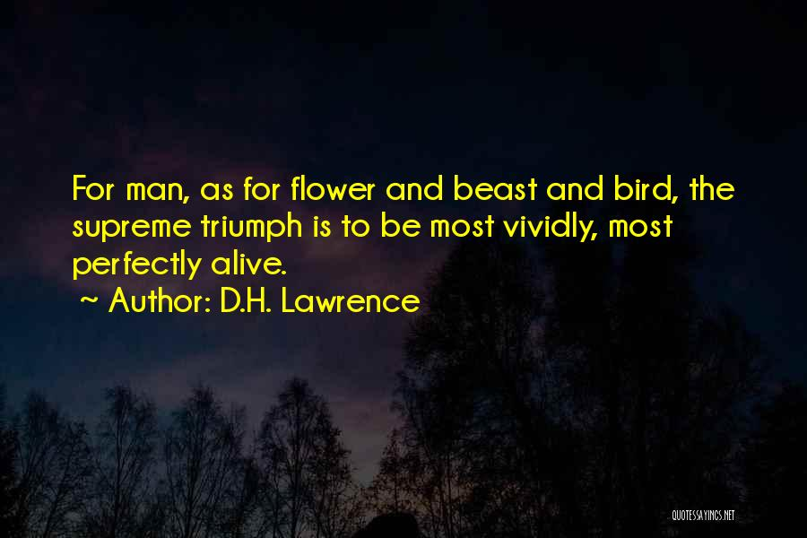 Man And Beast Quotes By D.H. Lawrence