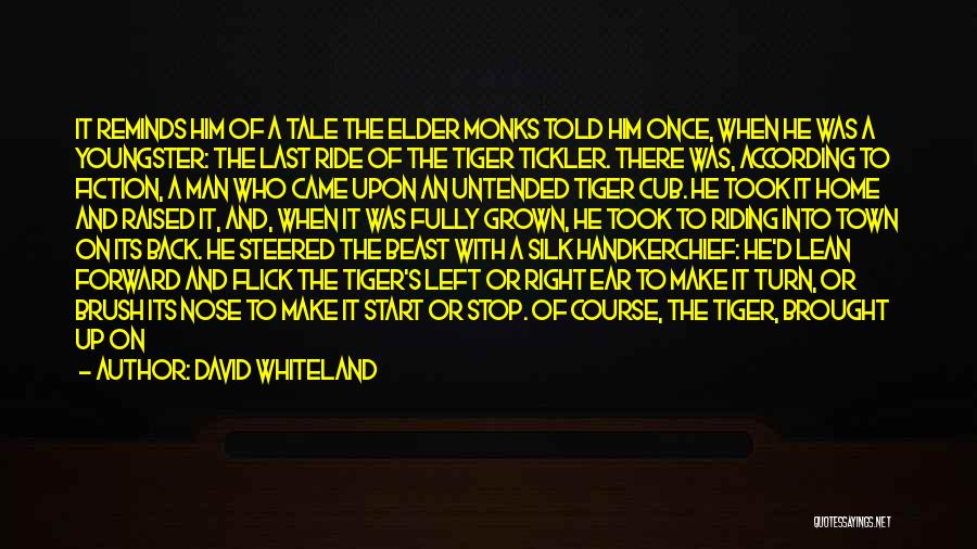 Man And Beast Quotes By David Whiteland