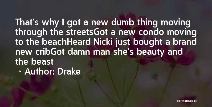 Man And Beast Quotes By Drake
