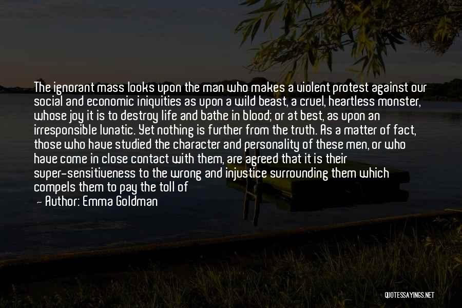 Man And Beast Quotes By Emma Goldman