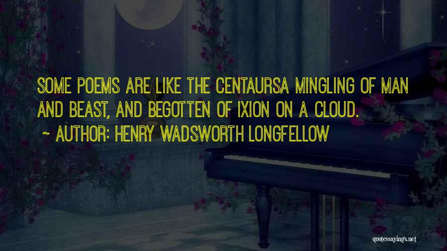 Man And Beast Quotes By Henry Wadsworth Longfellow