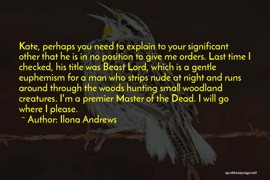 Man And Beast Quotes By Ilona Andrews