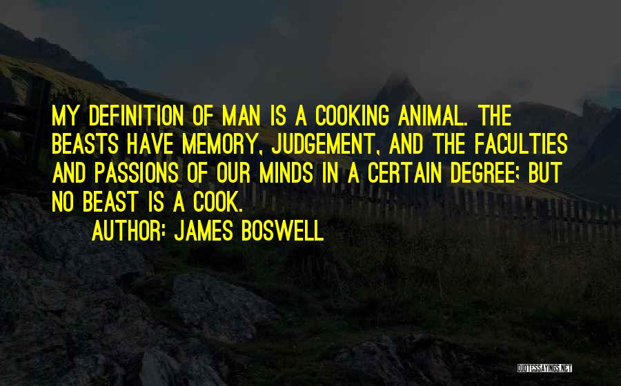 Man And Beast Quotes By James Boswell