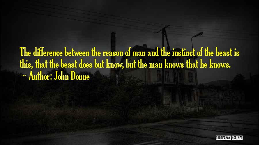 Man And Beast Quotes By John Donne