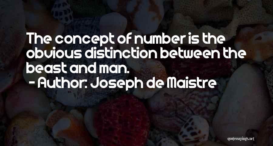 Man And Beast Quotes By Joseph De Maistre