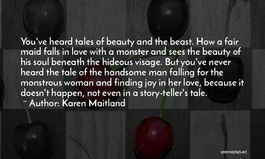 Man And Beast Quotes By Karen Maitland