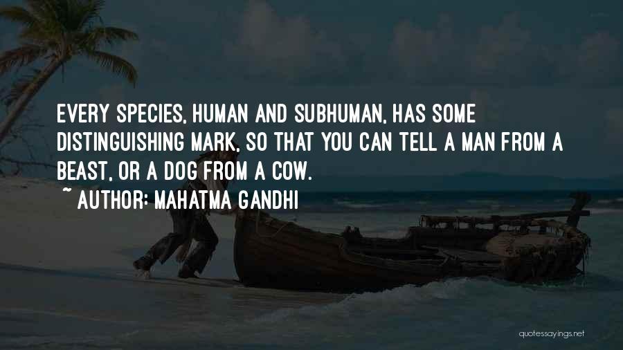 Man And Beast Quotes By Mahatma Gandhi