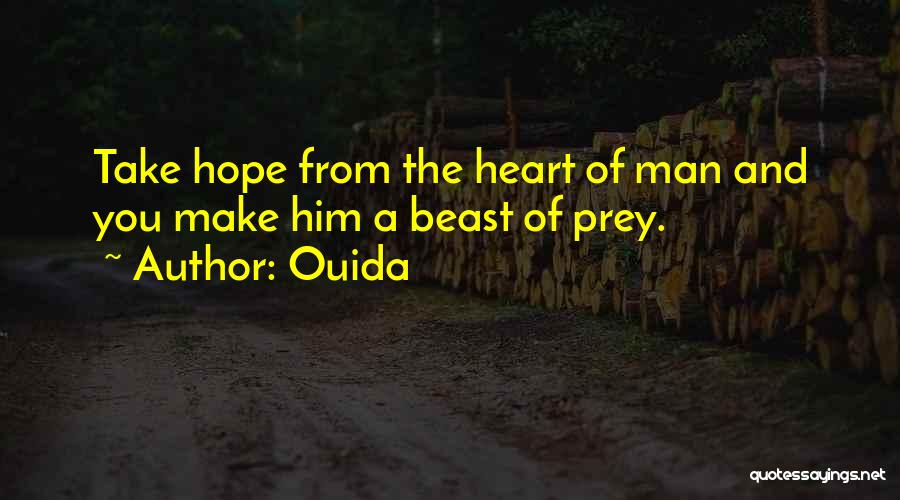 Man And Beast Quotes By Ouida